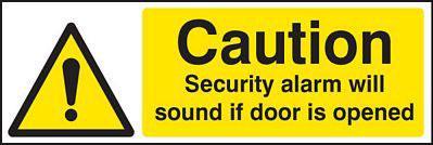 Caution Door Alarm PPE Sign