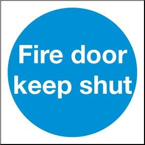 Fire Door Keep Shut - PPE Sign